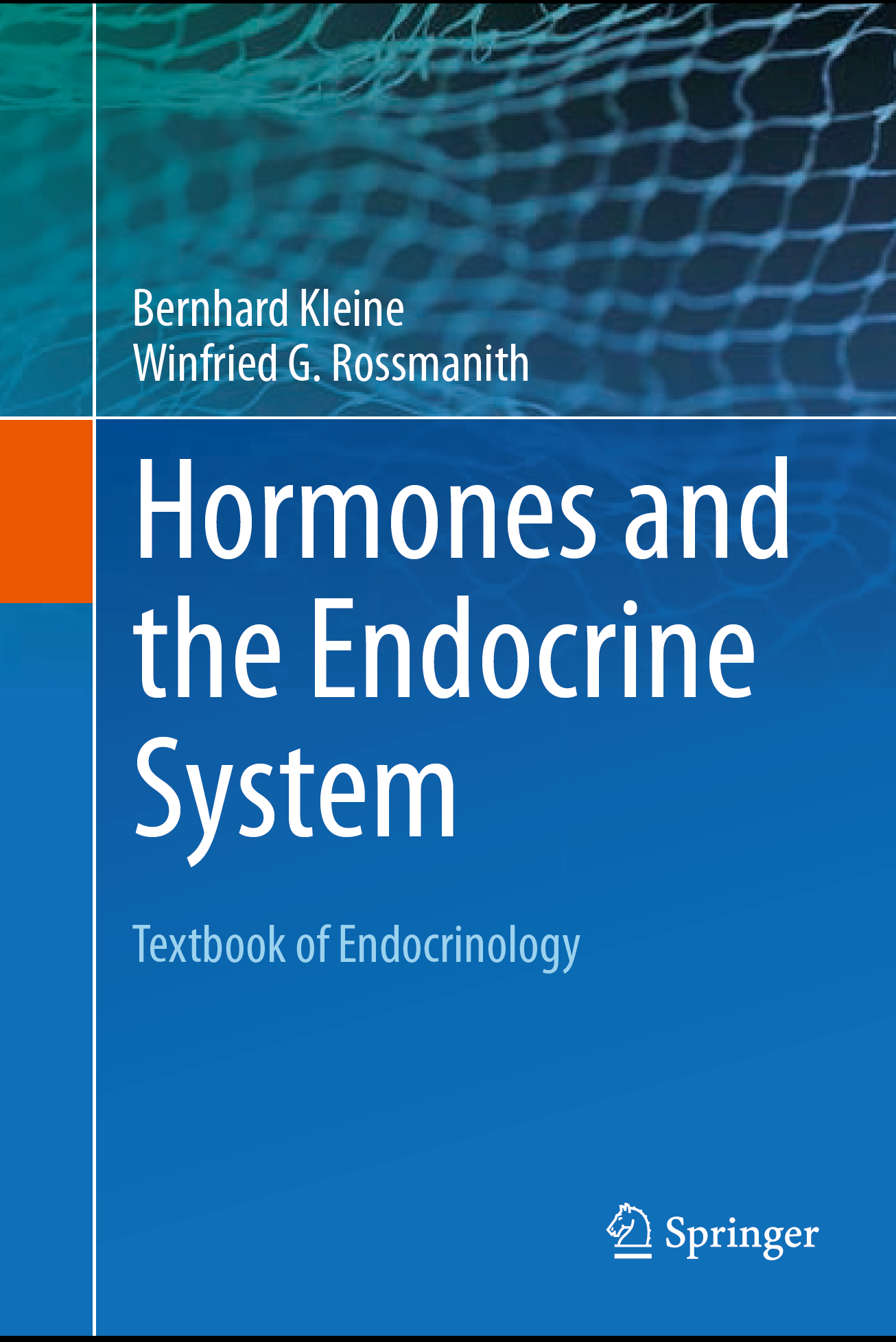 HOrmones and the Endocrines System
